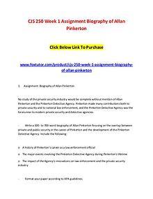 CJS 250 Week 1 Assignment Biography of Allan Pinkerton