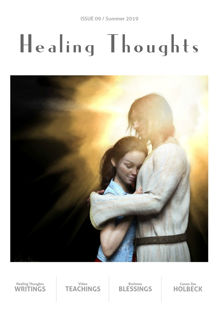 Healing Thoughts Issue #9