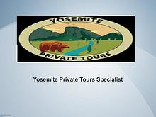 Yosemite Private Tours Specialist