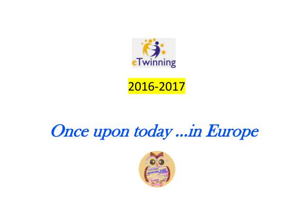 Once upon today...in Europe Once upon today...in Europe