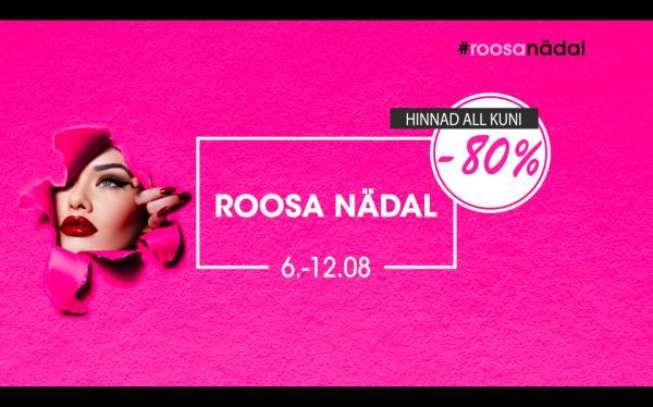 ROOSA NÄDAL 6.-12. AUGUST Roosa Nädal 4.-10.03