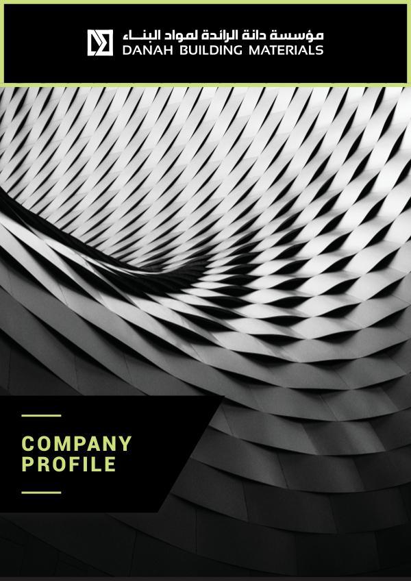 DANAH BUILDING MATERIALS - COMPANY PROFILE COMPANY PROFILE DBM 3