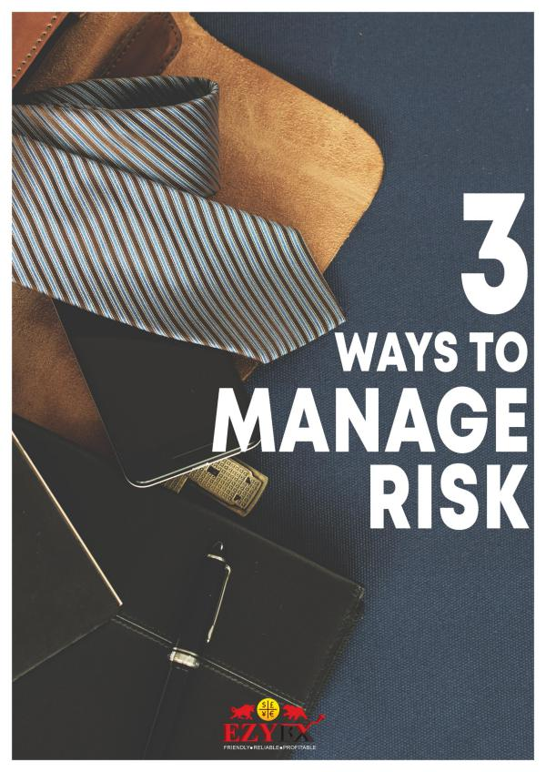 3 ways to manage risk 3 ways to manage risk