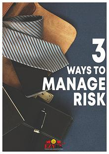 3 ways to manage risk
