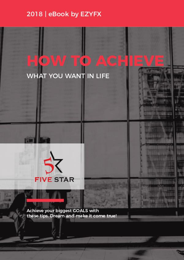how to achieve what you want in life How to Achieve What You Want In Life