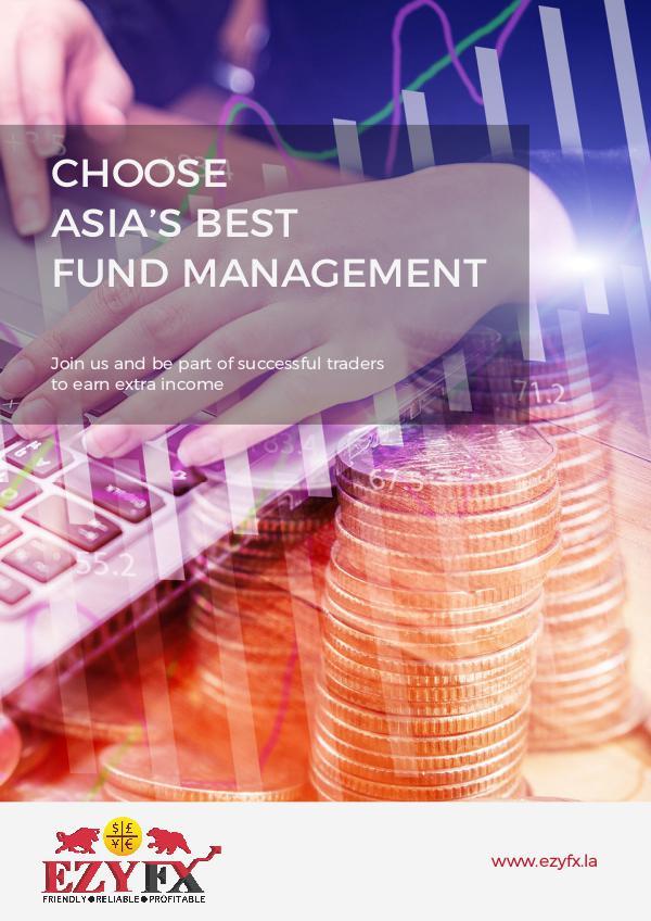 EZYFX - Choose Asia's Best Fund Management EZYFX Product