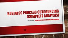 Business Process Outsourcing (Complete Analysis)