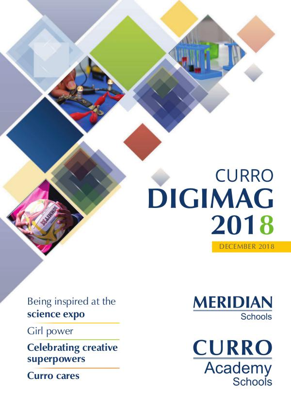 CURRO ACADEMY AND MERIDIAN SCHOOLS - DIGIMAG 2018 CURRO ACADEMY AND MERIDIAN SCHOOLS - DIGIMAG 2018