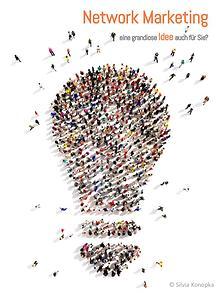 Network Marketing - eine Idee mit Zukunft