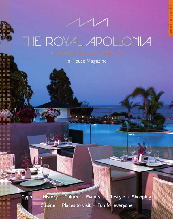 The Royal Apollonia in house magazine (issue 3, summer 2017) (issue 3, summer 2017)