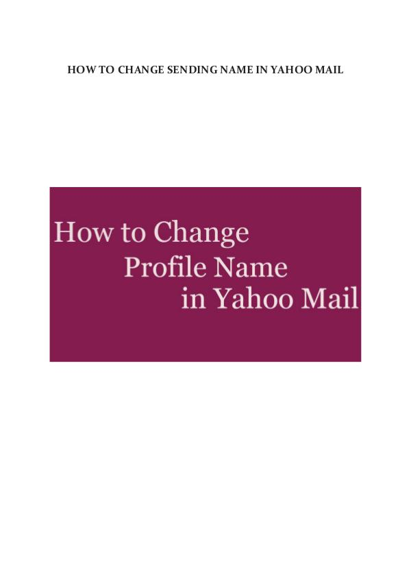 How to change sending name in Yahoo mail change sending name in yahoo mail