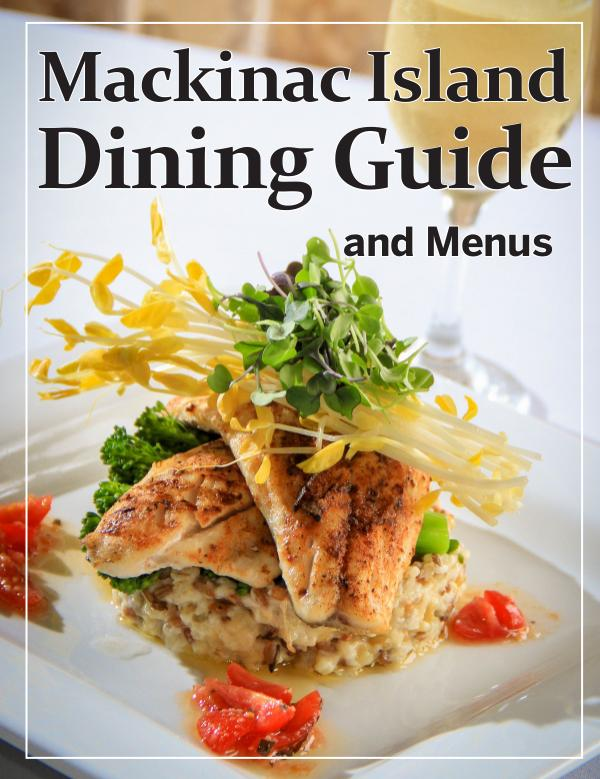 Mackinac Island Dining Guide 2020 2020