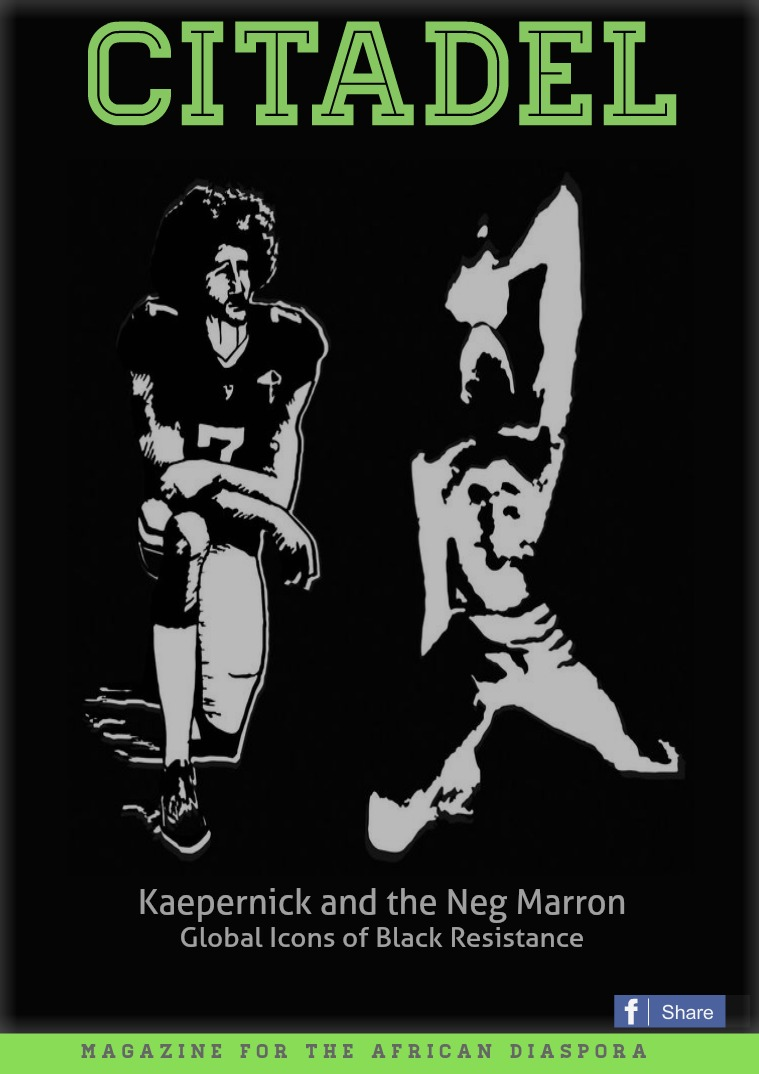 Citadel Kaepernick and the Neg Marron