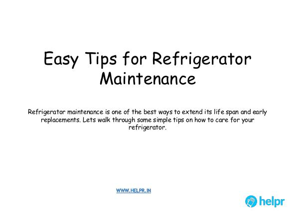 Easy Tips for Refrigerator Maintenance Easy Tips for Refrigerator Maintenance