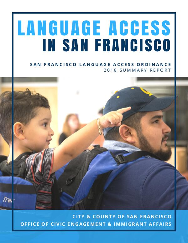 San Francisco Language Access Ordinance Report 2018 San Francisco Language Access Ordinance Summary Re