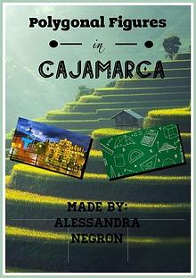 Polygonal Figures in Cajamarca
