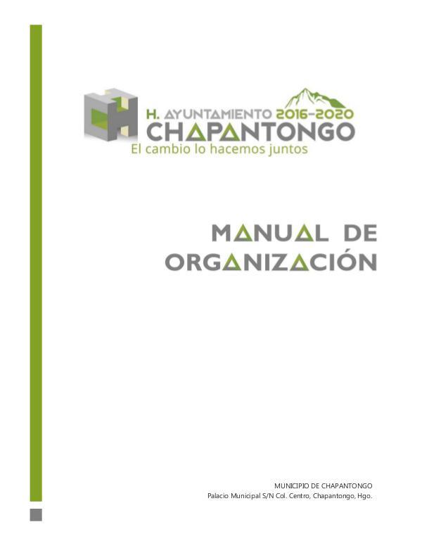 Manual de Organización Chapantongo, Hgo. 2016 -2020 Manual de Organización - Chapantongo v.1.0