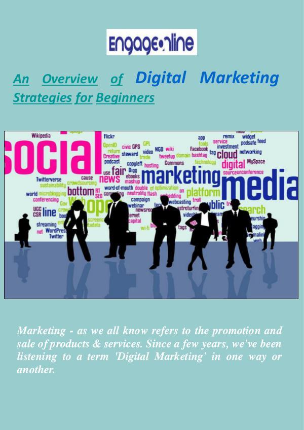 Digital Marketing Strategies for Beginners - Engage Online Digital Marketing Strategies for Beginners - Engag