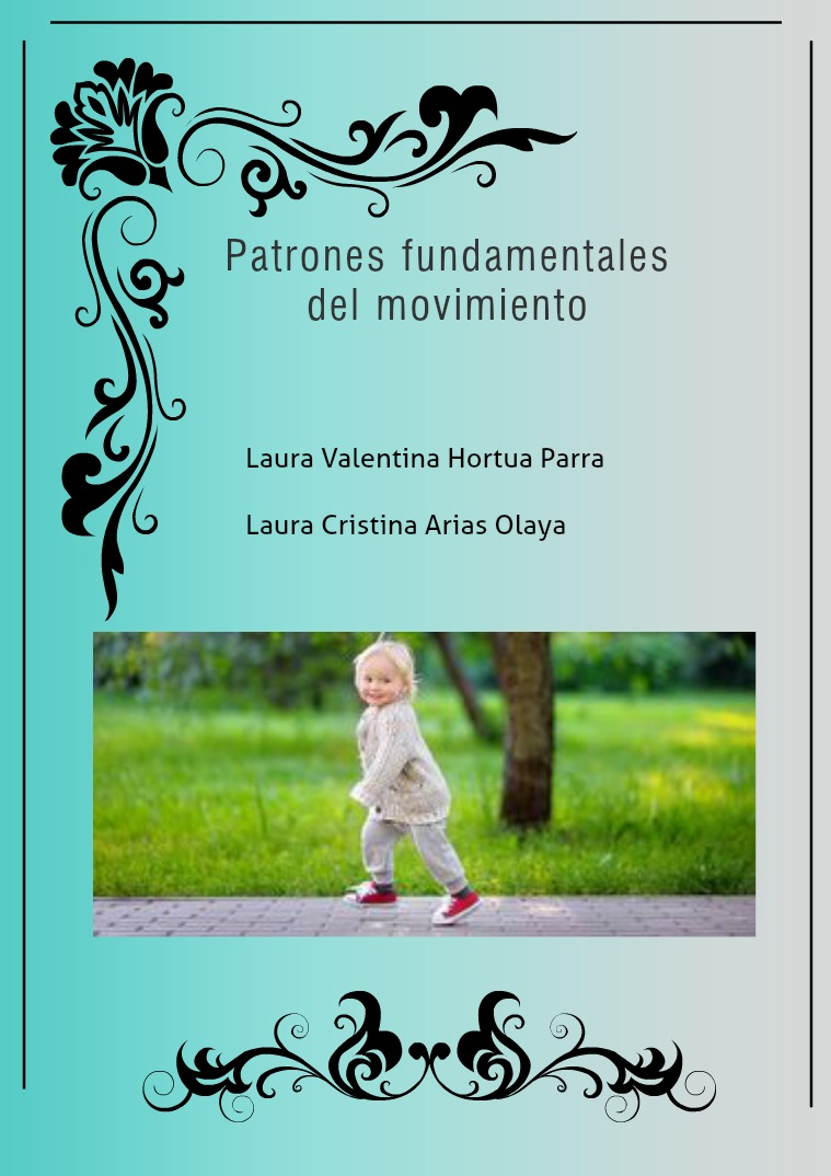 Patrones Fundamentales De Movimiento Patrones fundamentales del movimiento