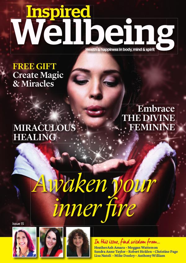 Inspired Wellbeing Inspired Wellbeing Issue 15