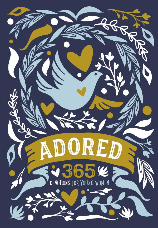 My first Magazine Adored: 365 Devotions for Young Women