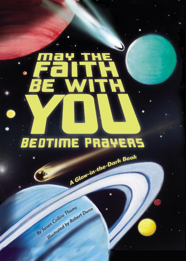 May the Faith Be With You Bedtime Prayers BedtimePrayers