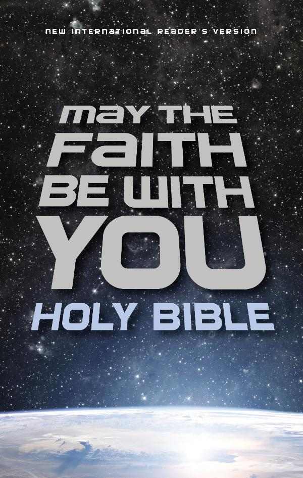 NIrV May the Faith Be With You Holy Bible 9780310757887_MaytheFaithBible_sampler