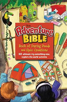 Adventure Bible Book of Daring Deeds and Epic Creations