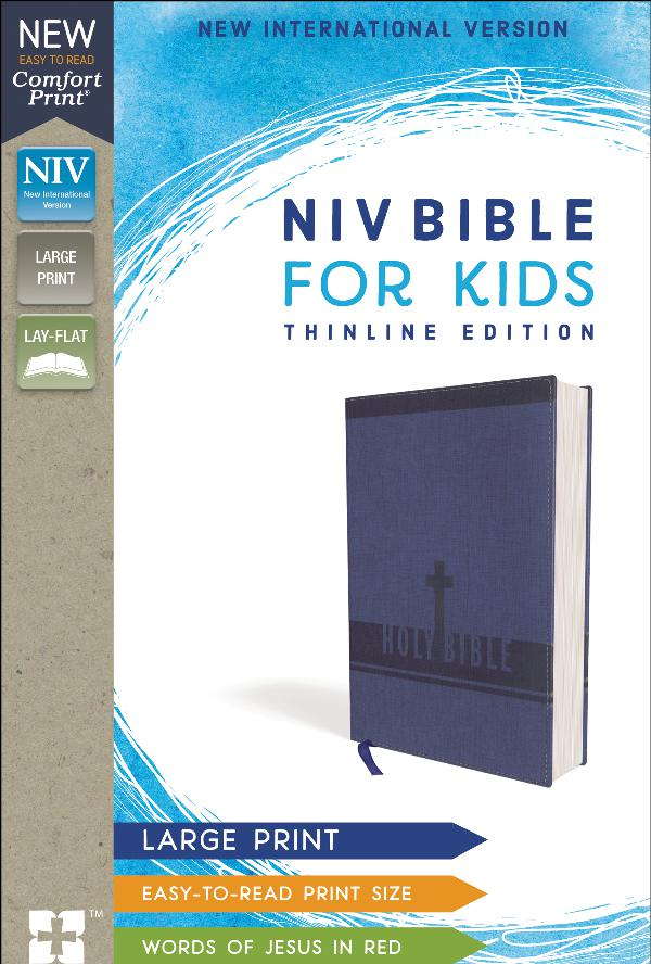 NIV Bible for Kids, Comfort Print, Large Print 9780310448747_NIV_Thinline_largeprint_sampler