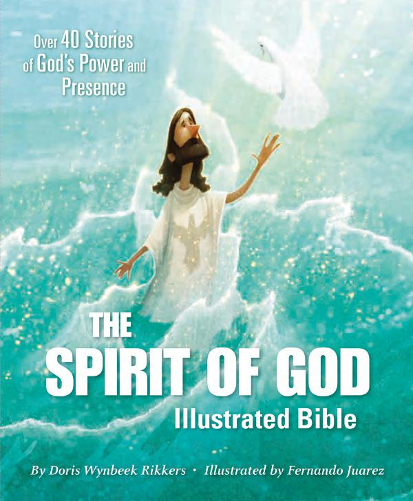 The Spirit of God Illustrated Bible Sampler