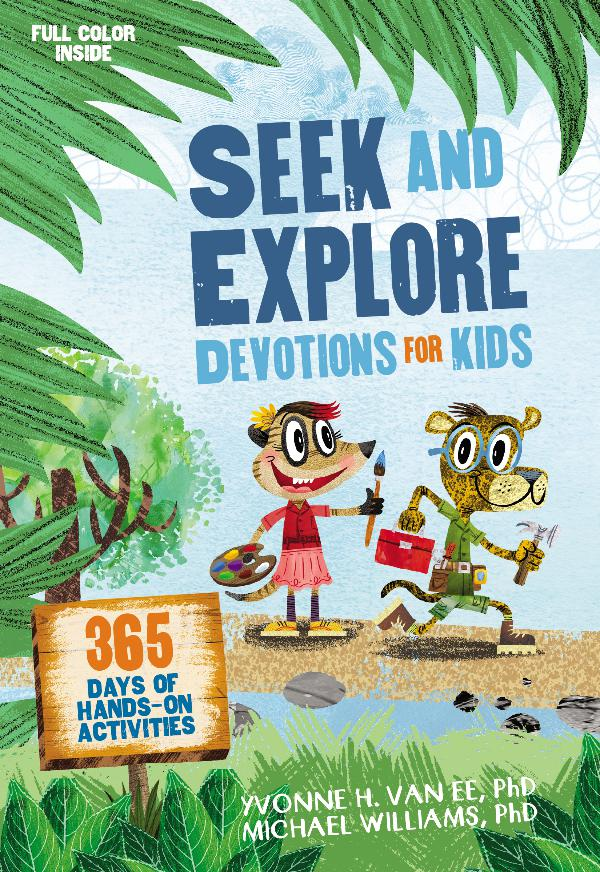 Seek and Explore Devotions for Kids 9780310760344_SeekExploreDevo_sampler