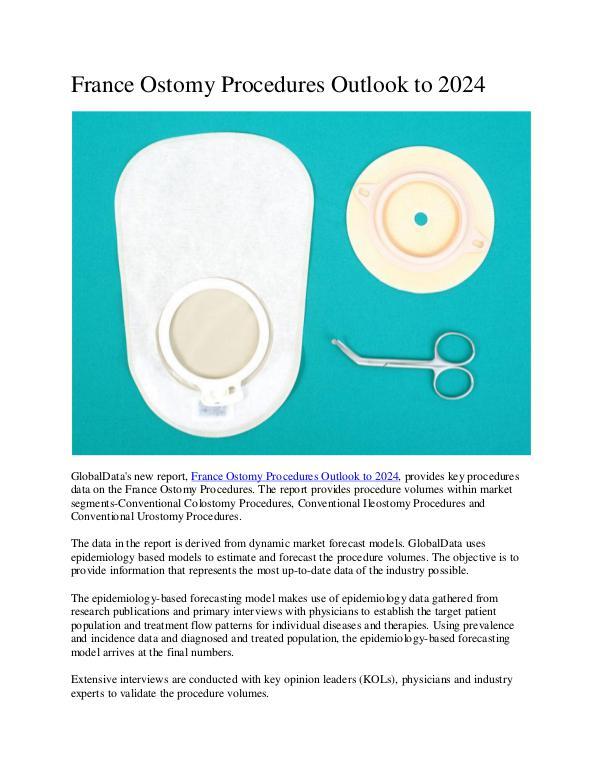 Ken Research - France Ostomy Procedures Market Research Report