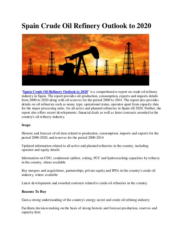Ken Research - Spain Crude Oil Refinery Outlook to 2020