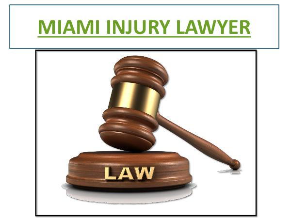 Miami Accident Lawyer Miami Injury Lawyer