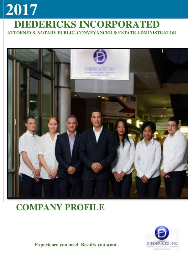 Diedericks Inc. Company Profile DIEDERICKS INC COMPANY PROFILE