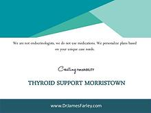 Thyroid Support Morristown