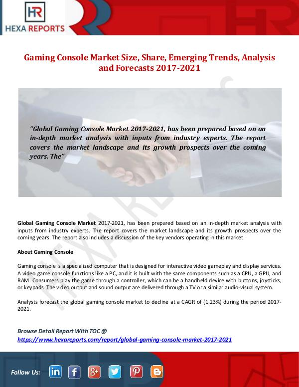 Hexa Reports Gaming Console Market Size, Share, Emerging Trends