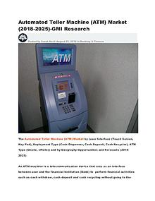 Automated Teller Machine (ATM) Market (2018-2025)-GMI Research