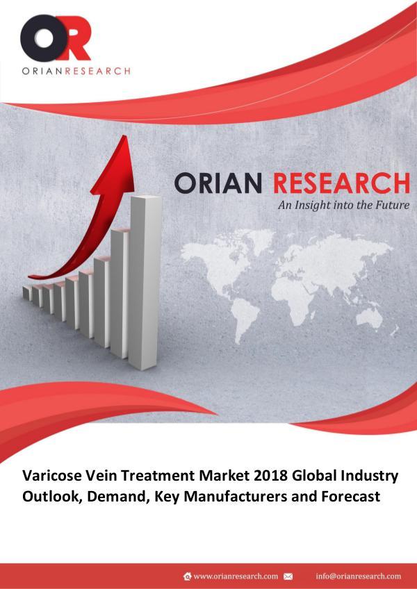 Varicose Vein Treatment Market Global Varicose Vein Treatment Market Research Rep