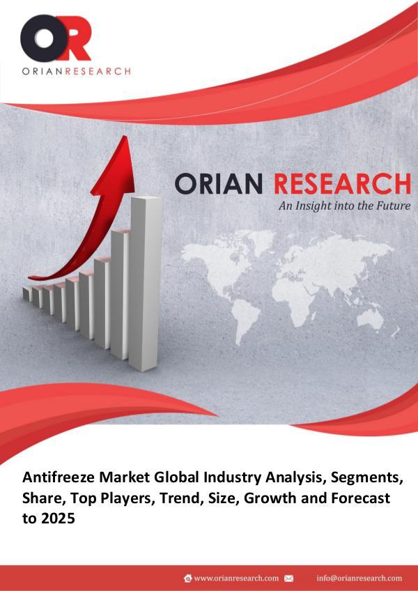 Antifreeze Market Prospective Overview Global Antifreeze Market Research Report 2018