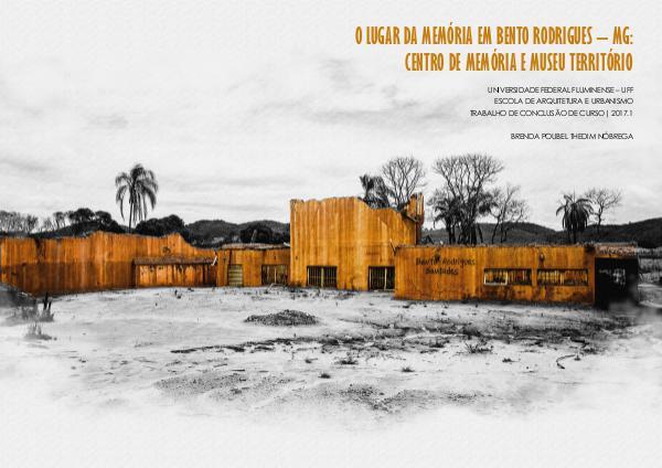 O lugar da Memória em Bento Rodrigues – Mariana / MG O lugar da memória em Bento Rodrigues