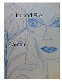 Ice and Fire.