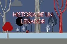 HISTORIA DE UN LEÑADOR
