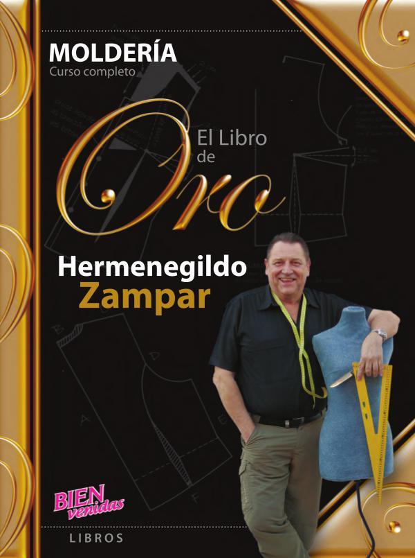 Libro de Oro de la Moldería de Hermenegildo Zampar Libro De Oro Molderia Hermenegildo Zampar