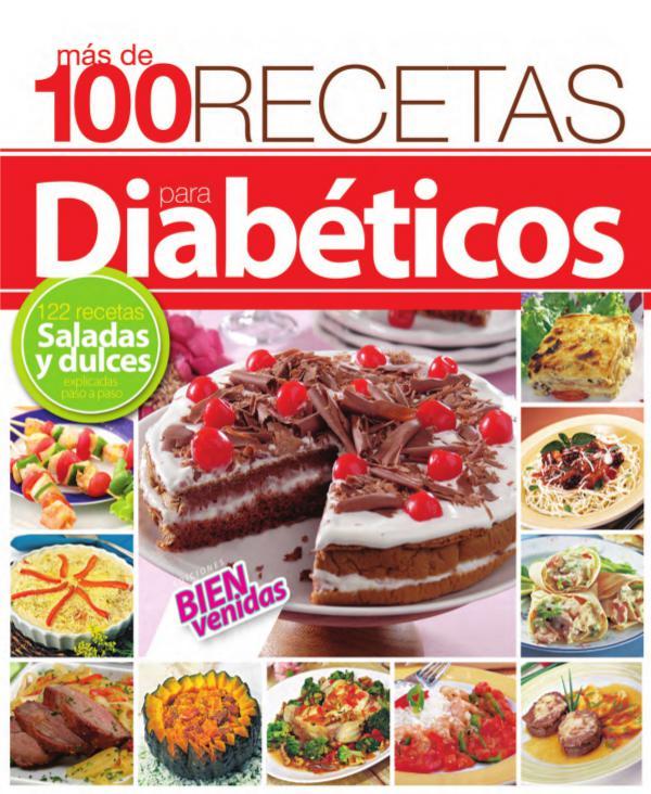 100 Recetas Diabéticos 100 Recetas para Diabéticos