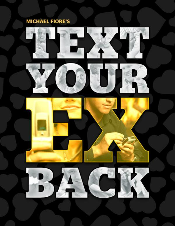 Text Your Ex Back By Michael Fiore