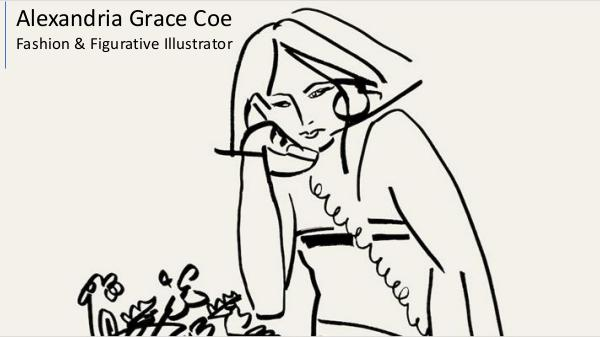 Alexandria Grace Coe - Fashion Illustrator & Figurative Artist Alexandria Grace Coe