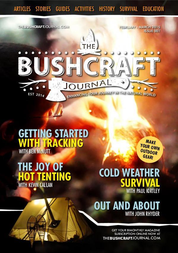 The Bushcraft Journal Magazine Issue 1