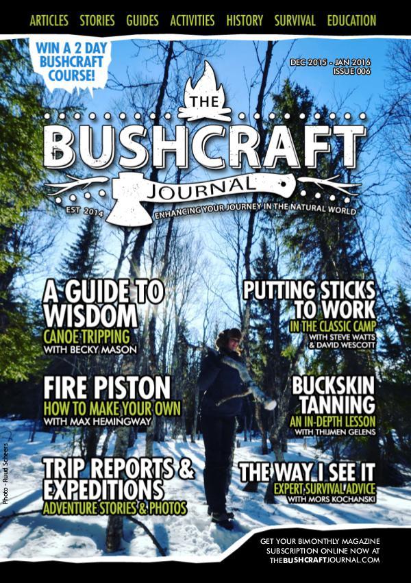 The Bushcraft Journal Magazine Issue 6