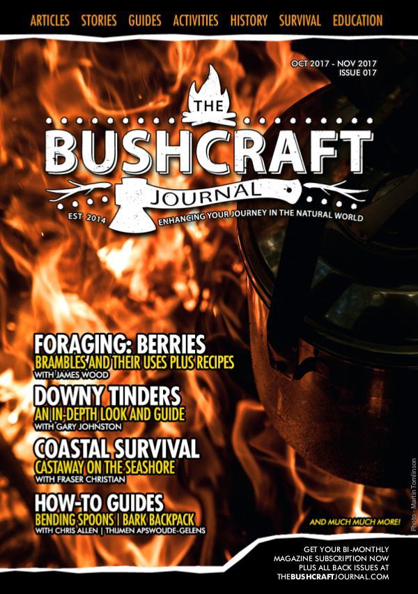 The Bushcraft Journal Magazine Issue 17 Oct-Nov 2017